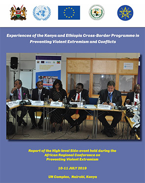 Experiences of the Kenya-Ethiopia Cross Border Programme in Preventing Violent Extremism and Conflicts