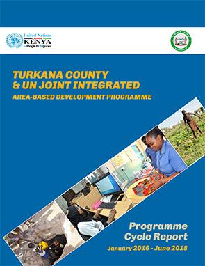Turkana County & UN Joint Integrated Area-based Development Programme